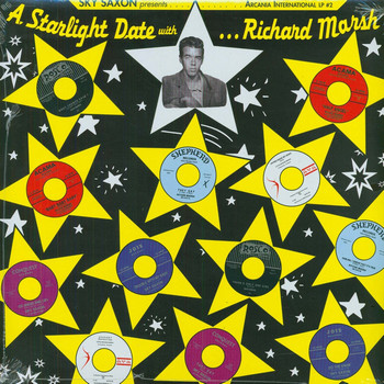 SKY SAXON - Sky Saxon Presents A Starlight Date With Richard Marsh (LP,Comp Arcania 2003)