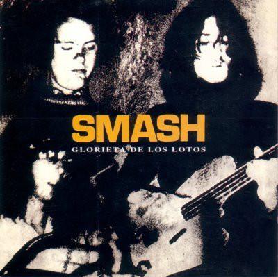 SMASH - Glorieta de los Lotos (LP,RE LSD 1970,2009)
