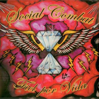SOCIAL COMBAT - Fiel Por Vida (LP Estigma 2010)
