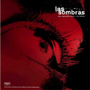 SOMBRAS, LAS - The Cinderella Story - In Reverse (10i Pay Bitch 2008)