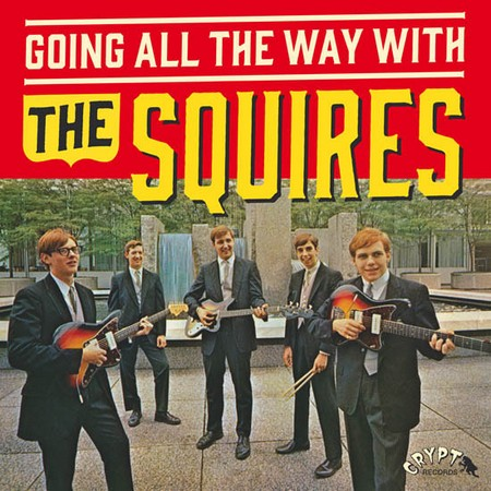 "SQUIRES, THE - Going All The Way With (LP+7"",GF Crypt 2015)"