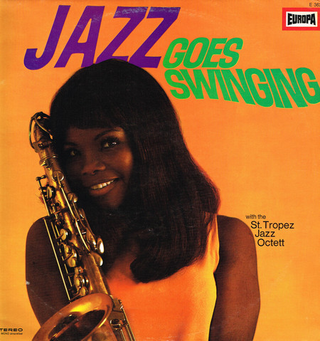 ST TROPEZ JAZZ OCTETT - Jazz Goes Swinging (LP Europa 1968)