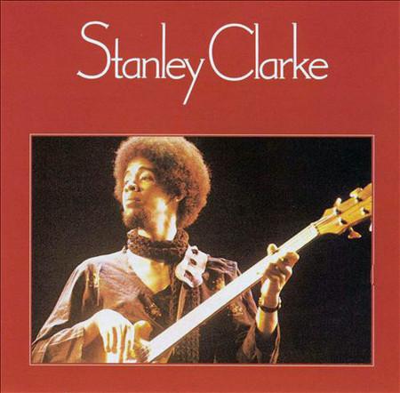 STANLEY CLARKE - Stanley Clarke (LP Nemperor 1974)