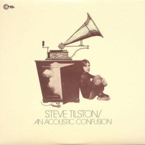 STEVE TILSTON - An Acoustic Confussion (LP,RE Wah Wah 1971,2008)