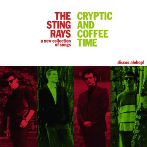 STING RAYS, THE - Cryptic and Coffee Time (LP,RE Alehop 1987,2014)