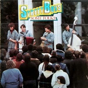 STREET BOYS - Some Folk (LP Edigsa  1981)