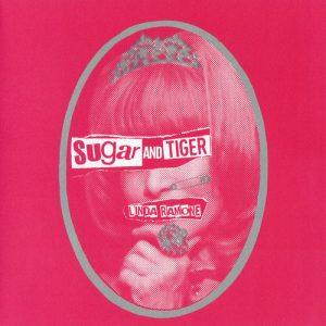 SUGAR AND TIGER - Linda Ramone / La Perruque Rose (SG,Pink Jarama 45RPM Recs 2016)
