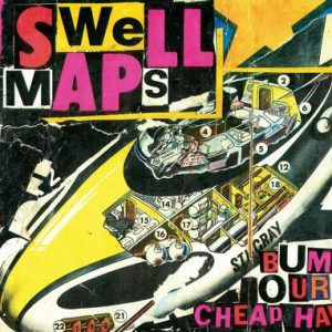 SWELL MAPS - Archive Recordings Volume 1. Wastrels and Whippersnappers (LP Munster 2014)