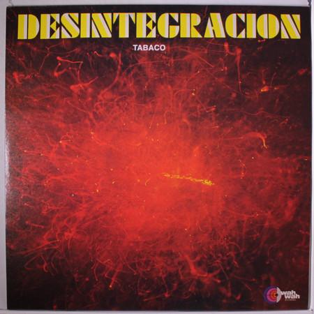 TABACO - Desintegración (LP,RE Wah Wah 1971,2001)