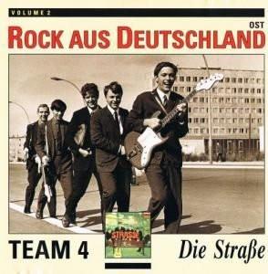 TEAM 4 - Rock Aus Deutschland Ost Volume 2 - Die Straße (LP,RE Gala 1968,1991)