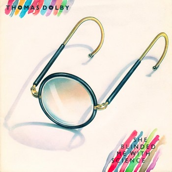 THOMAS DOLBY - She Blinded Me With Science / One Of Our Submarines (SG EMI 1982)