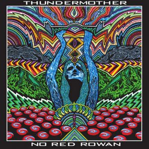 THUNDERMOTHER - No Red Woman (2LP Krauted Mind 2018)