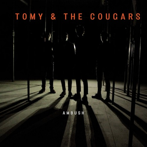 TOMY & THE COUGARS - Ambush (LP Dead Beat Records 2016)