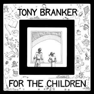 TONY BRANKER - For the Children (LP,RE Out·Sider 1980,2018)