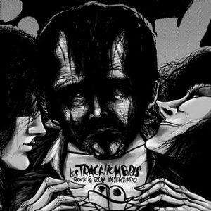 TRACAHOMBRES, LOS - Rock'n'Roll Despechado (LP Discos Calamidad 2011)