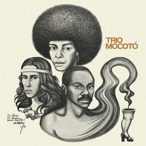 TRIO MOCOTÓ - Trio Mocotó (LP,RE Vinilisssimo 1973,2016)