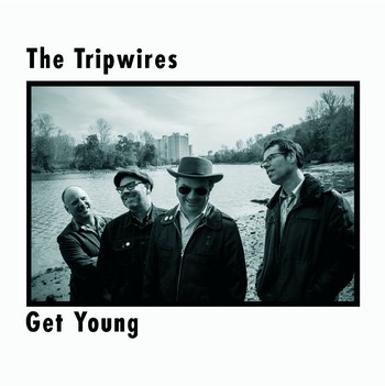 TRIPWIRES, THE - Get Young (LP Folc 2014)