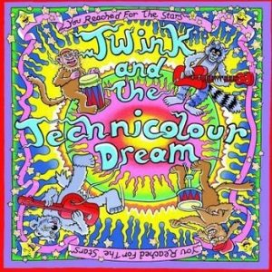 TWINK & THE TECHNICOLOUR DREAM  - You Reached for the Stars (LP,Pink G.O.G. Records 2014)