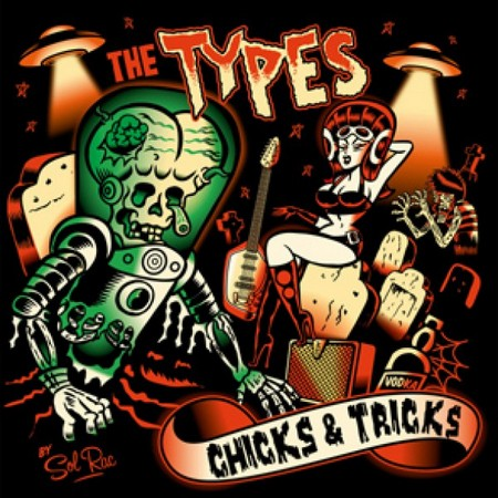 TYPES, THE - Chicks & Tricks (LP CopaseDisques 2011)