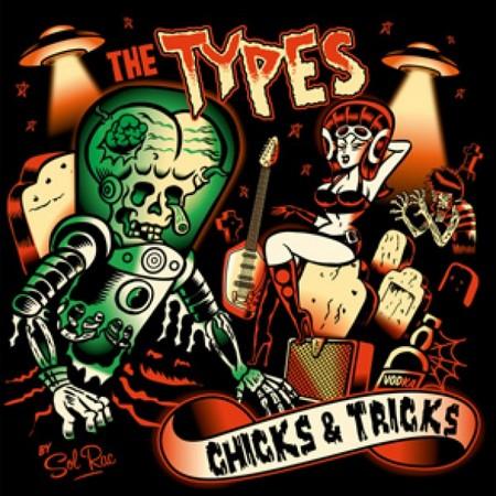 TYPES, THE - Chicks & Tricks (LP CopaseDisques 2011)