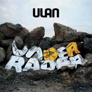 ULAN - Under Radar (LP Ulan 2017)