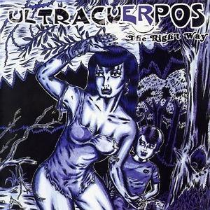 ULTRACUERPOS - The Right Way (LP,GF El Beasto 2003)