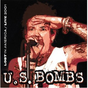 U.S. BOMBS - Lost In America / Live 2001 (CD Disaster 2002)