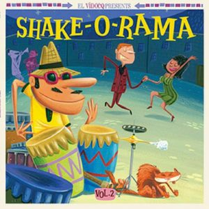 VVAA - Shake-O-Rama Vol 2 (LP+CD Jukebox Music Factory 2018)