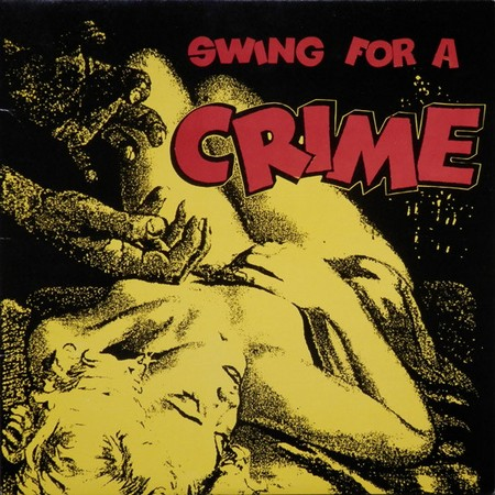 VVAA - Swing for a Crime (LP,RP Jazzbo 1988)