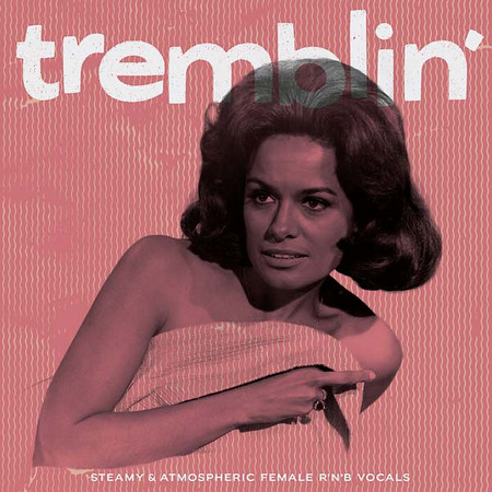 VVAA - Tremblin' (LP Pancho Records 2016)