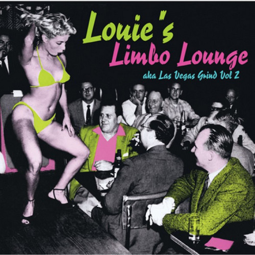 VVAA - Las Vegas Grind Vol 2 (Louie's Limbo Lounge) (LP,GF Strip 2015)