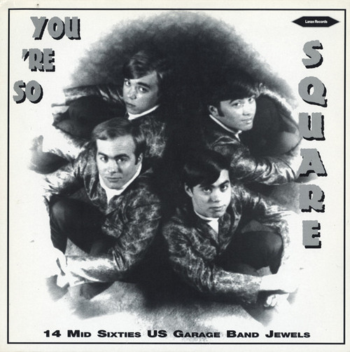 VVAA – You're So Square (LP Lance 2002) 1