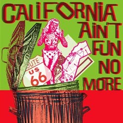 VVAA - California Ain't Fun No More (LP,Color Alien Snatch 2002)
