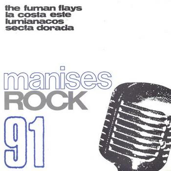 VVAA - Manises Rock 91. The Fuman Flays / La Costa Este / Luminiacos / Secta Dorada (EP Nose 1991)