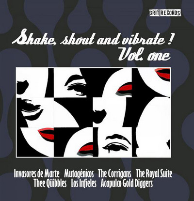 VVAA - Shake, Shout And Vibrate! Vol. One (LP Grit Records 2011)
