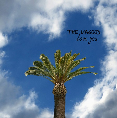 VAGOOS, THE - Love You (MiniLP Off Label 2015)