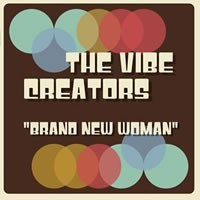 VIBE CREATORS, THE - Brand New Woman (LP Lontano 2013)