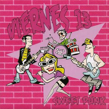 VIERNES 13 - Sweet Punk (EP Devil Records 2006)