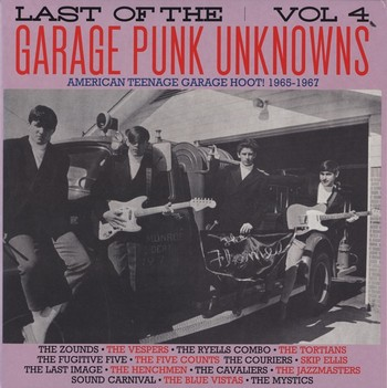 VVAA - Last Of The Garage Punk Unknowns Volume 4 (LP,GF Crypt 2015)
