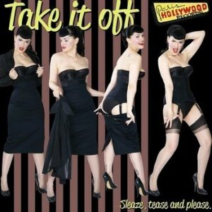 VVAA - Take it Off! Sleaze, Tease and Please (LP Paris Hollywood 2014)