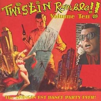 VVAA – Twistin Rumble Volume 10 (LP Twistin Rumble 2013) 1