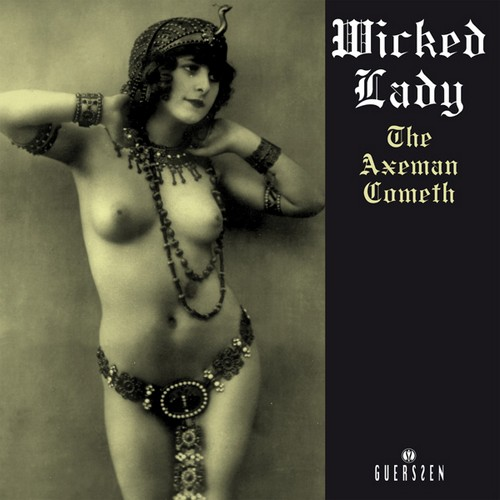 WICKED LADY, THE - The Axeman Cometh (2LP,RE Guerssen 1972,2012)