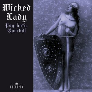 WICKED LADY, THE - Psychotic Overkill (2LP Guerssen 1972,2012)
