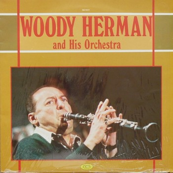 WOODY HERMAN AND HIS ORCHESTRA - Woody Herman and his Orchestra (LP Joker 1983)
