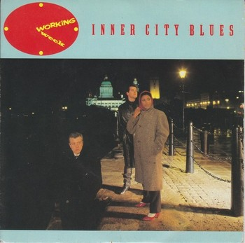 WORKING WEEK - Inner City Blues / Venceremos - We Will Win (Bossa) (SG Virgin 1985)