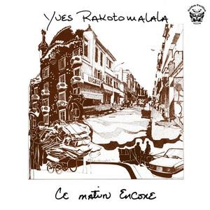 YVES RAKOTOMALALA - Ce Matin Encore (LP,RE Golden Pavilion 1981,2010)